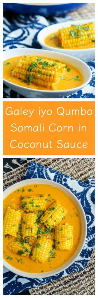 Galey iyo Qumbo- Somali Corn in Coconut Sauce